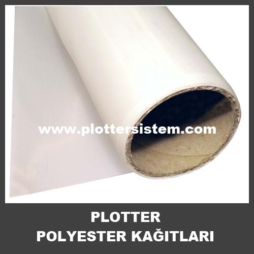 Plotter Polyester Kağıtları